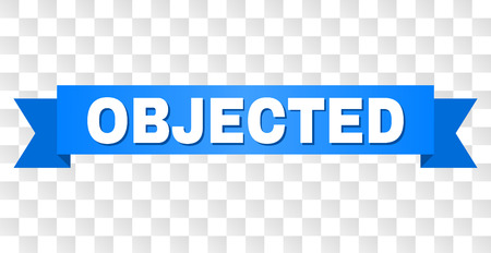 OBJECTED text on a ribbon. Designed with white caption and blue tape. Vector banner with OBJECTED tag on a transparent background.