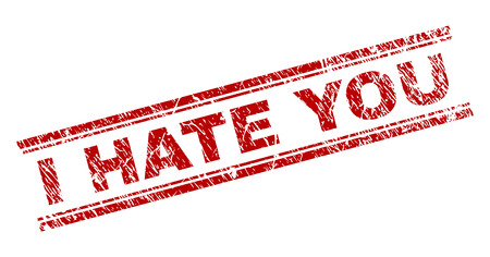 Illustration pour I HATE YOU seal imprint with grunge texture. Red vector rubber print of I HATE YOU caption with grunge texture. Text tag is placed between double parallel lines. - image libre de droit