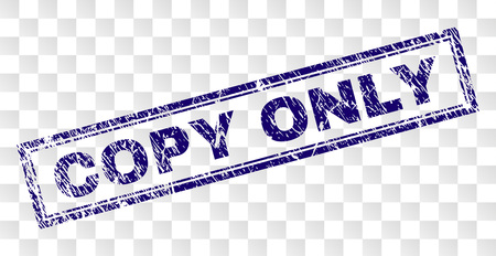 Illustration pour COPY ONLY stamp seal print with rubber print style and double framed rectangle shape. Stamp is placed on a transparent background. Blue vector rubber print of COPY ONLY label with corroded texture. - image libre de droit