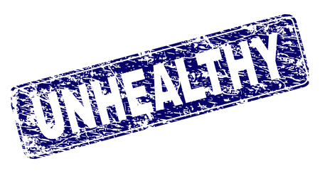 UNHEALTHY stamp seal print with distress texture. Seal shape is a rounded rectangle with frame. Blue vector rubber print of UNHEALTHY caption with unclean texture.