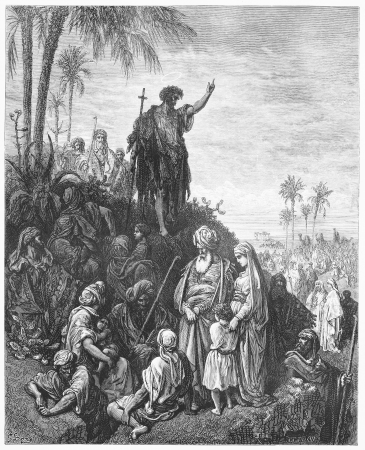 John the Baptist Preaches in the Wilderness - Picture from The Holy Scriptures, Old and New Testaments books collection published in 1885, Stuttgart-Germany. Drawings by Gustave Dore.