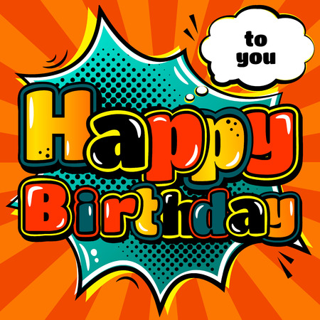 Illustration for Birthday card in style comic book and speech bubble. - Royalty Free Image