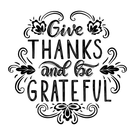 Illustration pour Give thanks and be grateful. Hand drawn illustration with hand lettering. - image libre de droit
