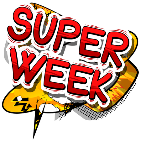 Super Week - Comic book style phrase on abstract background.