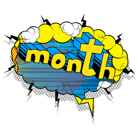 Month - Comic book style phrase on abstract background.