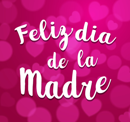 Mothers Day vector greeting card. Hand drawn lettering title in Spanish. Pink  background.