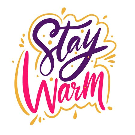 Illustration for Stay warm phrase. Hand drawn vector lettering. Isolated on white background. Cartoon style. - Royalty Free Image