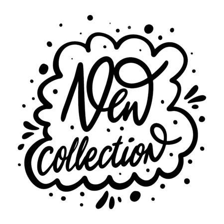 Ilustración de New Collection phrase. Clothes print. Modern calligraphy. Black ink. Hand drawn vector illustration. Isolated on white background. - Imagen libre de derechos