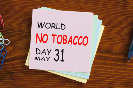 World No Tobacco Day written on note. Medical concept words.