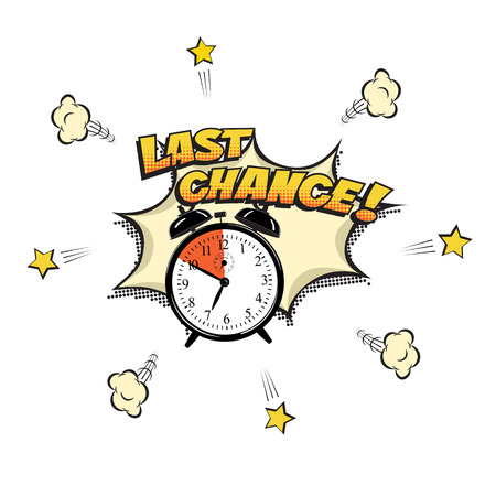 Last Chance concept illustration in comic book style. Vector alarm clock and Last Chance words isolated on white background.