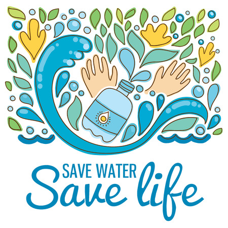 Save water - save life. Hand drawn drops, waves, leaves, flowers, hands.