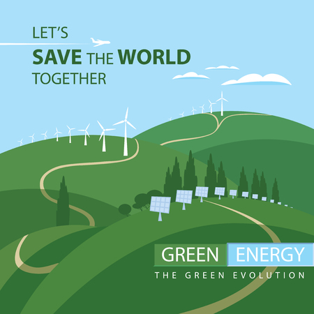 Vector banner Green energy. Landscape with wind turbines and solar panels on the green hills, with airplane and clouds in the sky. The Green Evolution