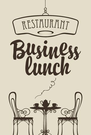 Illustration pour Vector Business lunch menu for restaurant or cafe. Decorative illustration with calligraphic inscription and a silhouette of table for two, chairs, tea cups and kettle in retro style - image libre de droit