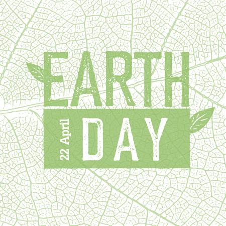 Illustration pour Earth Day on green leaf veins texture.  22 April. Celebration design template. - image libre de droit