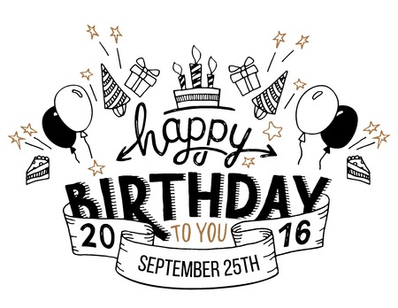 Ilustración de Happy Birthday to you. Hand drawn typography headline for greeting cards in vintage style isolated on white background - Imagen libre de derechos