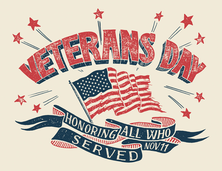 Illustration pour Veterans Day - Honoring all who served. Hand lettering holiday poster with american flag in retro style. Hand-drawn typography design - image libre de droit