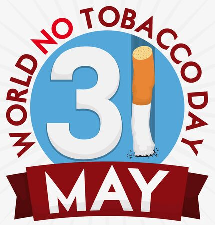 Illustration pour Poster with reminder date and thrown cigarette inside a round button and ribbon for World No Tobacco Day. - image libre de droit