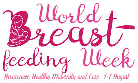 Ilustración de Commemorative banner with mom silhouette breastfeeding and some precepts to commemorate the World Breastfeeding Week this 1 to 7 of August. - Imagen libre de derechos