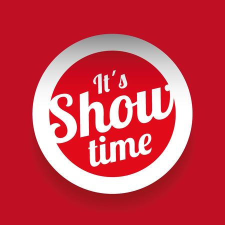 Illustration pour It´s showtime red label - image libre de droit