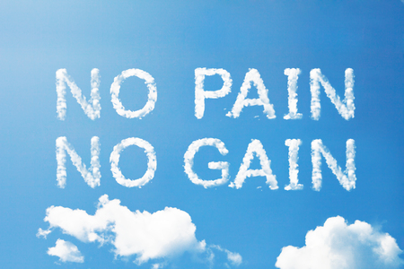 no pain no gain cloud word on sky