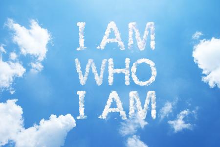 I am who  I am cloud word on sky.