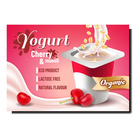 Illustration for Yogurt With Cherry And Muesli Promo Poster Vector. Organic Yogurt Eco Product With Sweet Ripe Fruit And Cereal Creative Advertising Marketing Banner. Color Concept Template Illustration - Royalty Free Image