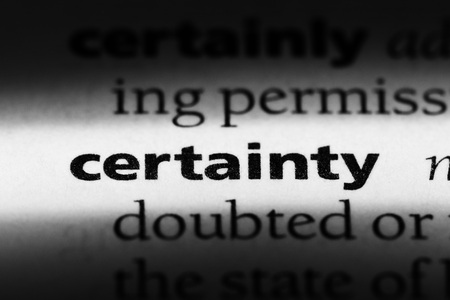 certainty word in a dictionary. certainty concept