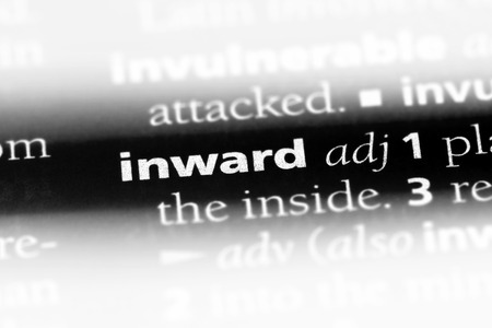 inward word in a dictionary. inward concept.