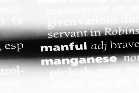 manful word in a dictionary. manful concept.