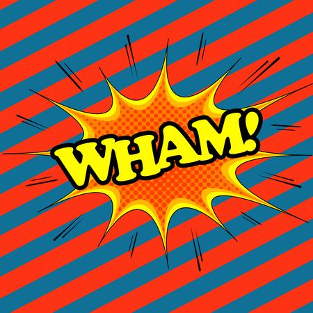 Wham comic text  Pop-art style  Cartoon illustration with