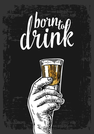 Male hand holding a shot of alcohol drink. Vintage engraving illustration for label, poster, invitation to party and birthday. Time to drink. Dark background