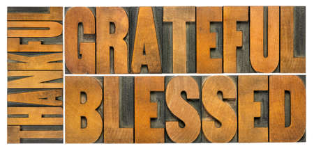 Photo for thankful, grateful and blessed - isolated word abstract in vintage letterpress wood type, Thanksgiving theme and greeting card or web banner - Royalty Free Image