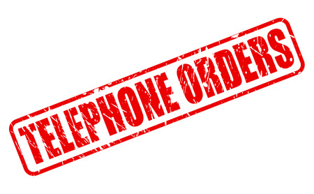 TELEPHONE ORDERS RED STAMP TEXT ON WHITE