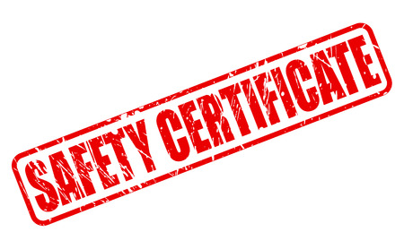 SAFETY CERTIFICATE red stamp text on white