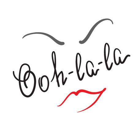 Ooh-la-la quote lettering vector illustration