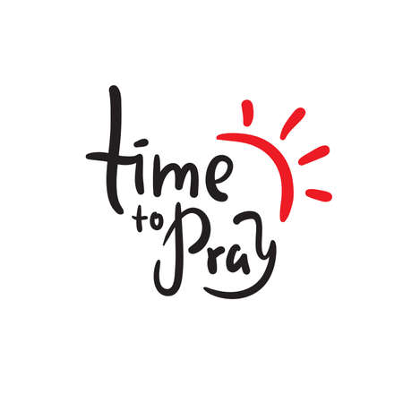 Illustration pour Time to pray - inspire motivational religious quote. Hand drawn beautiful lettering. Print for inspirational poster, t-shirt, bag, cups, card, flyer, sticker, badge. Elegance vector writing - image libre de droit