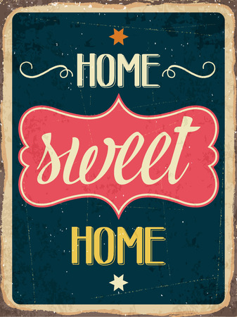 Retro metal sign Home sweet home, eps10 vector format