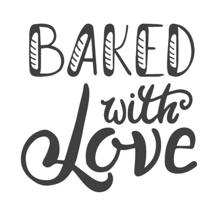 Illustration pour Baked whith love. Hand lettering ink inscription for decorating a sign for a bakery - image libre de droit