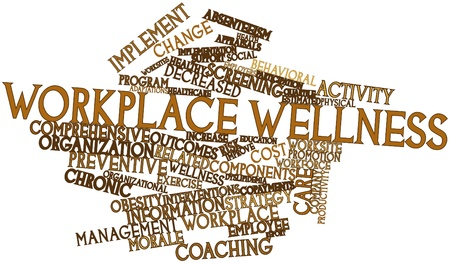Abstract word cloud for Workplace wellness with related tags and terms