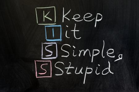 Chalk drawing - KISS, keep it simple, stupid