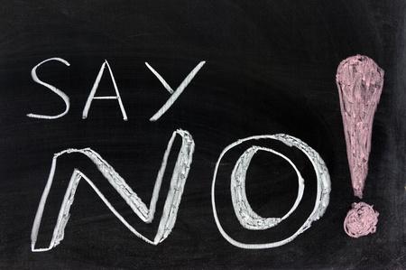 Conceptional chalk drawing - Say no!