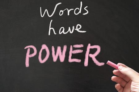 Photo pour Words have power words written on the blackboard using chalk - image libre de droit