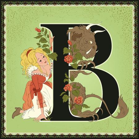 Fairytale alphabet. Letter B. Beauty and the Beast by Jeanne-Marie Leprince de Beaumont