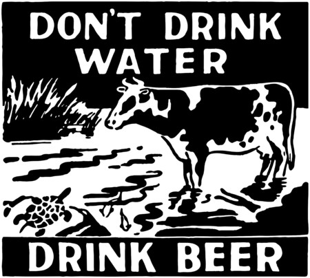 Don't Drink Water