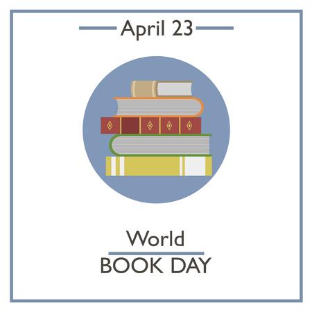 World Book Day, April 23. Vector illustration for you design, card, banner, poster and calendar