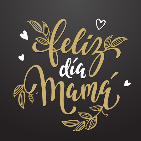 Feliz dia de la madre. Mothers Day vector greeting card. Floral leaves pattern background. Hand drawn lettering title in Spanish.