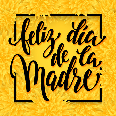 Feliz dia de la madre. Mothers Day greeting card. Yellow floral pattern background.