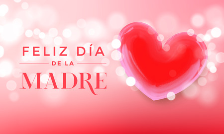 Feliz Dia De La Madre for Spanish Happy Mother Day vector greeting card. Red heart on vector luxury pink background with sparkling lights and shine