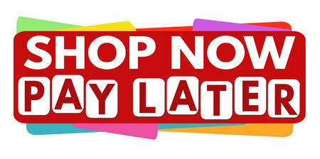Illustration pour Shop now pay later banner or label for business promotion on white background,vector illustration - image libre de droit