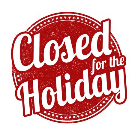 Ilustración de Closed for the holiday grunge rubber stamp on white background, vector illustration - Imagen libre de derechos